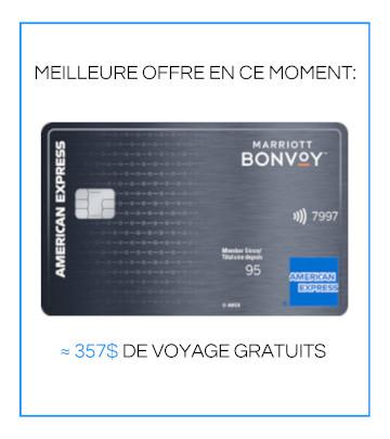 MEILLEURE OFFRE EN CE MOMENT: AMEX Bonvoy ~$357 DE VOYAGES GRATUITS