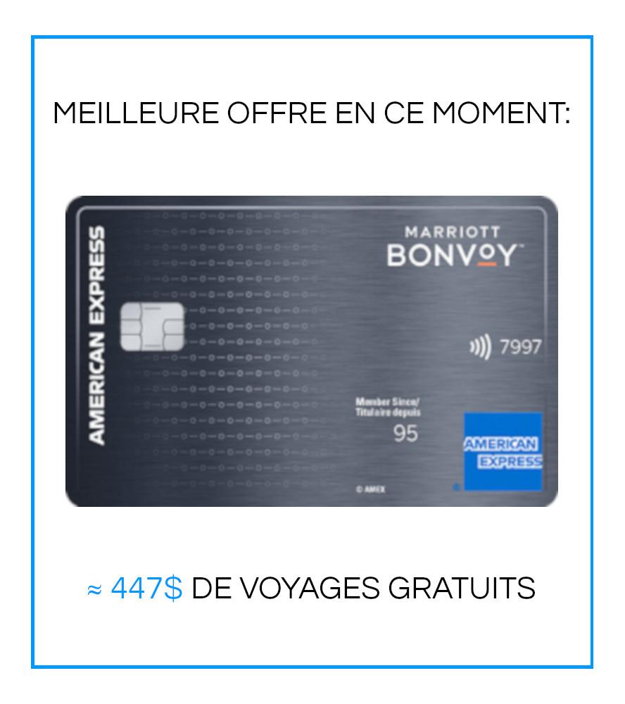 MEILLEURE OFFRE EN CE MOMENT: AMEX Bonvoy ~$447 DE VOYAGES GRATUITS